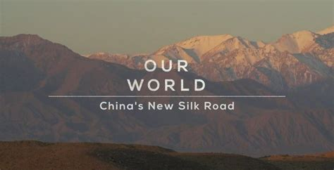 BBC Our World – China's New Silk Road (2017) | HD Documentary