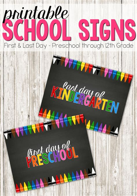 Printable First and Last Day of School Signs   From ABCs