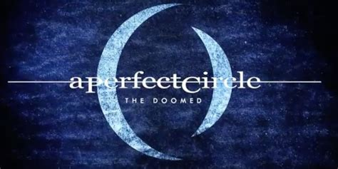 """A Perfect Circle Release New Single """"The Doomed"""" - The"""